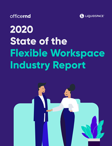 2020 State of the Flexible Workspace Industry Report